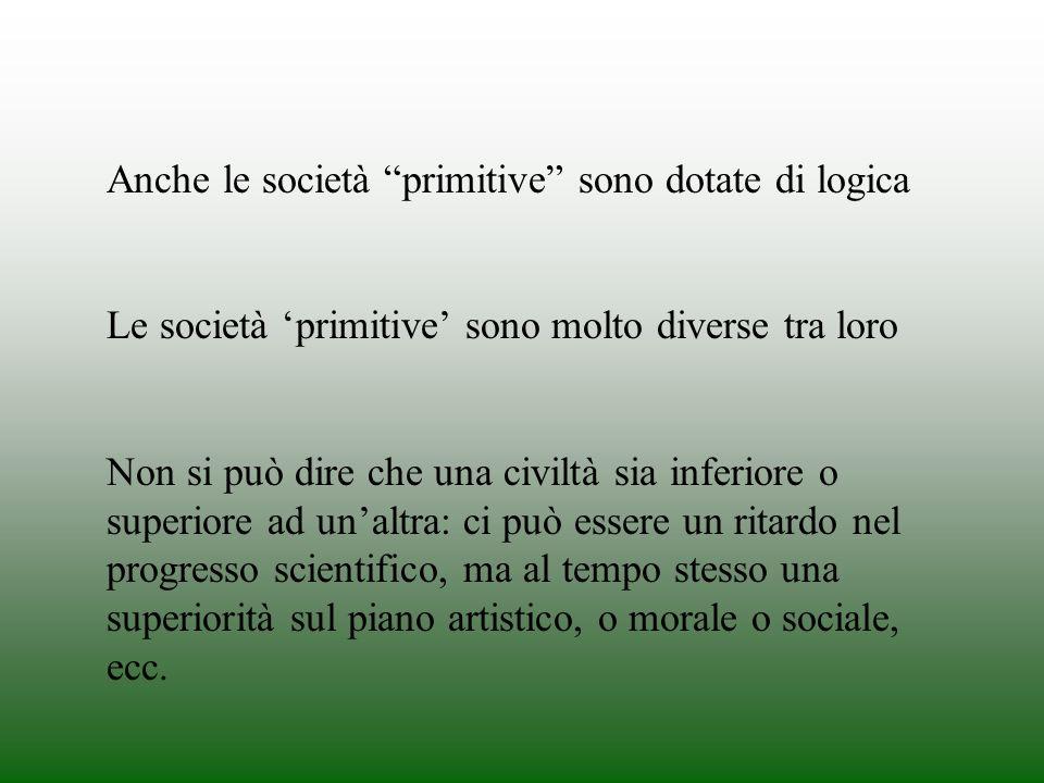 Anche le società primitive sono dotate di logica