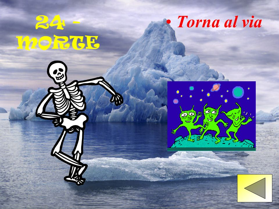 24 - MORTE Torna al via