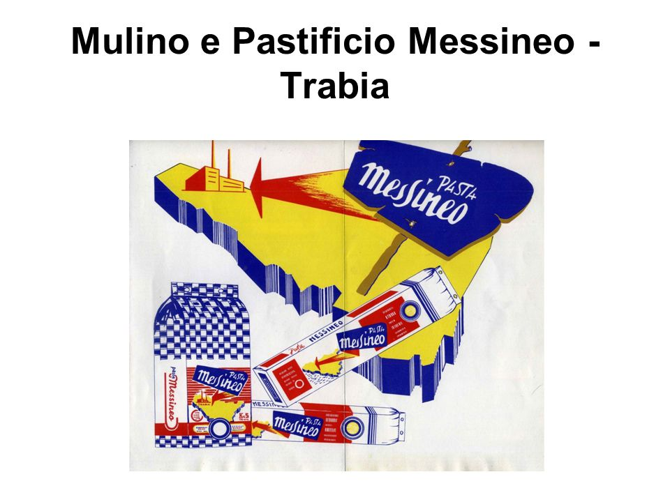 Mulino e Pastificio Messineo - Trabia