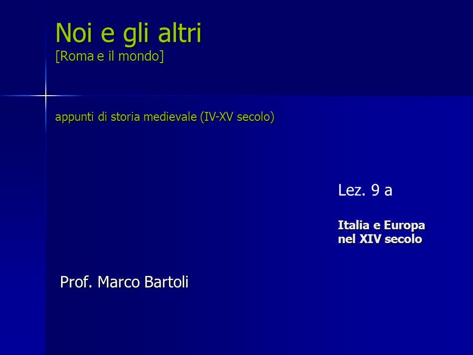 Lez. 9 a Italia e Europa nel XIV secolo
