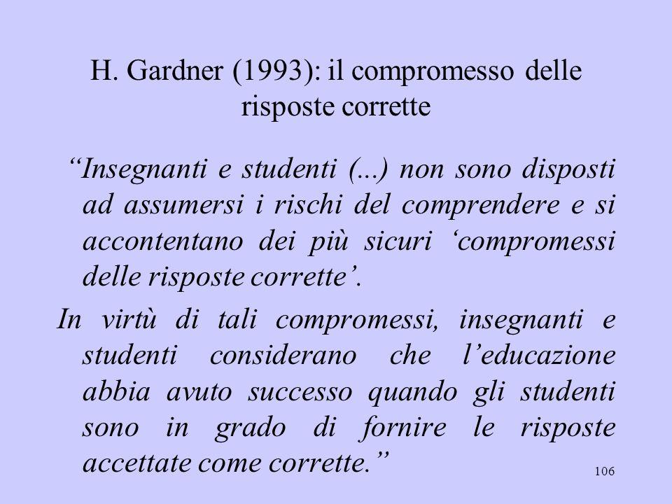 H. Gardner (1993): il compromesso delle risposte corrette