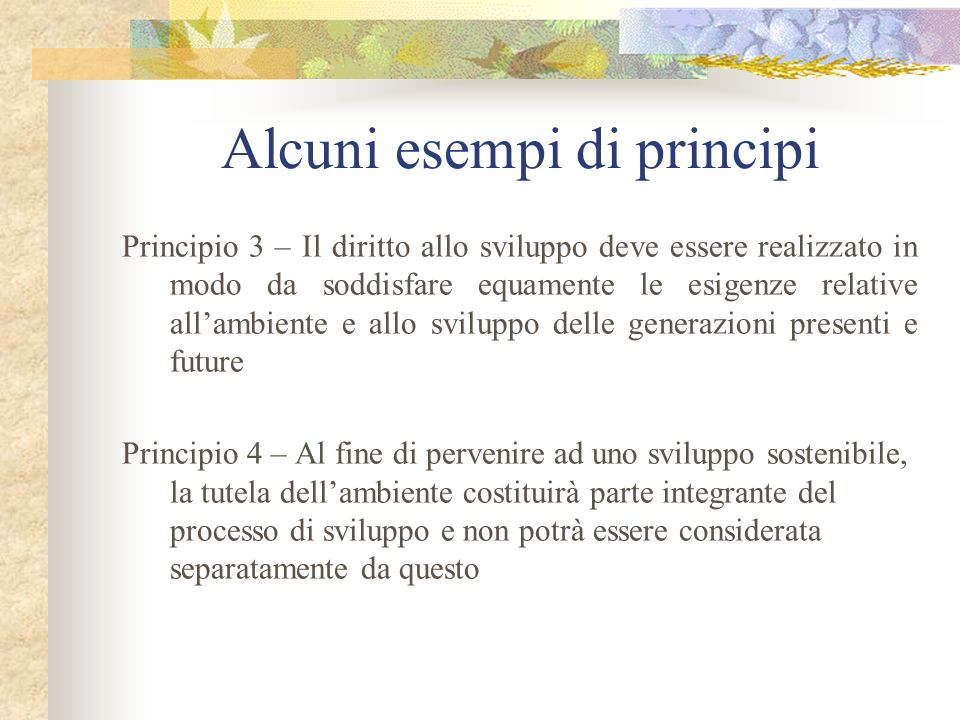 Alcuni esempi di principi