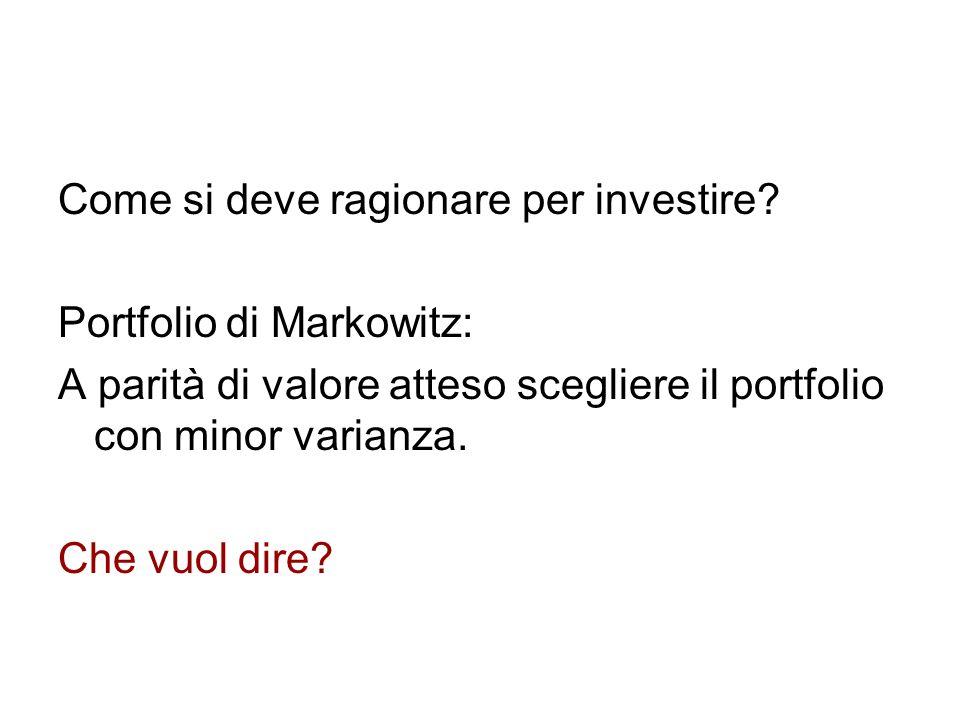 Come si deve ragionare per investire