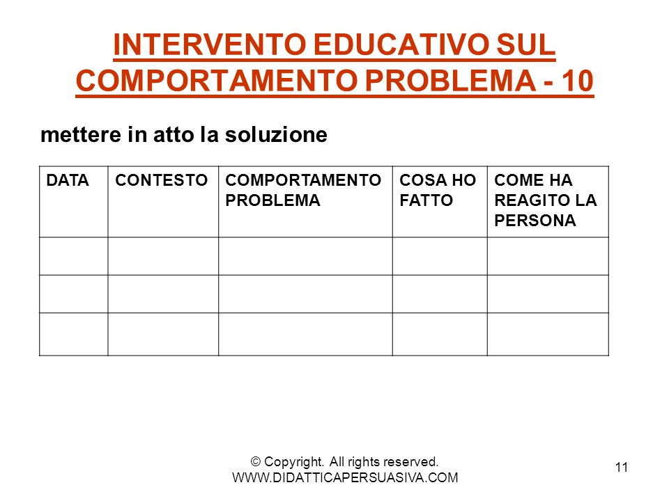 INTERVENTO EDUCATIVO SUL COMPORTAMENTO PROBLEMA - 10