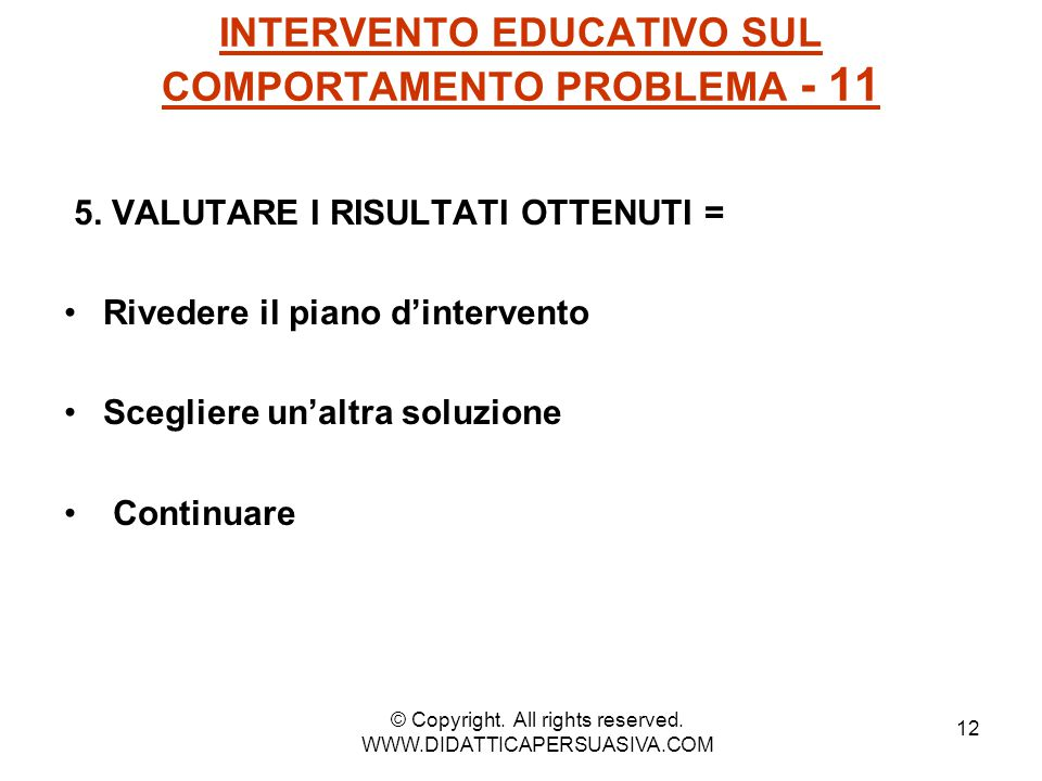 INTERVENTO EDUCATIVO SUL COMPORTAMENTO PROBLEMA - 11