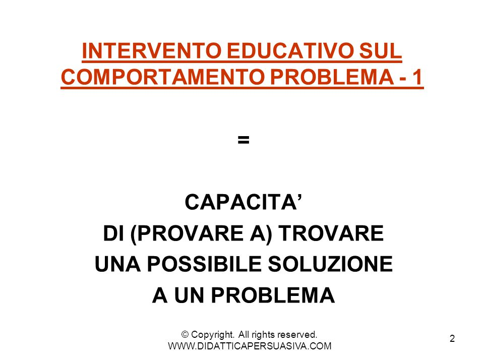 INTERVENTO EDUCATIVO SUL COMPORTAMENTO PROBLEMA - 1