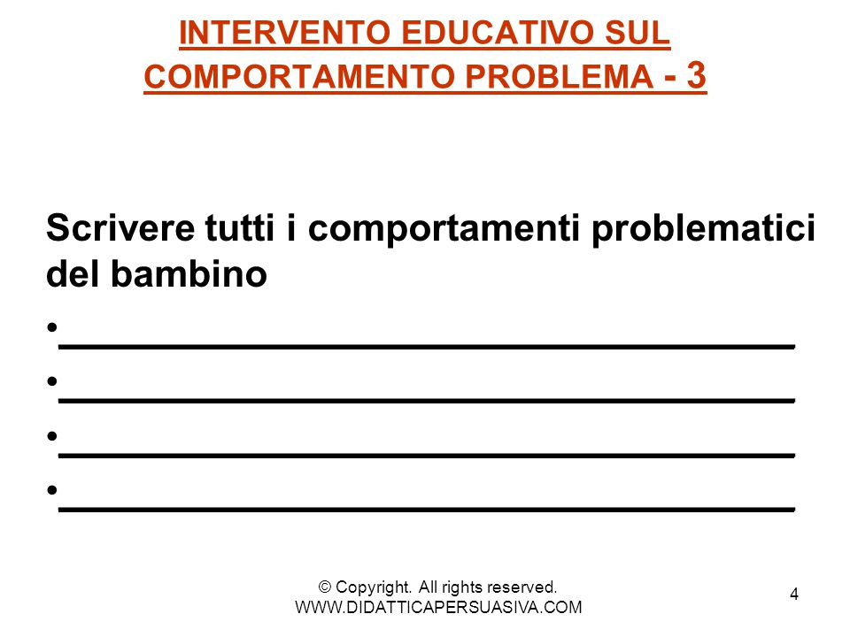 INTERVENTO EDUCATIVO SUL COMPORTAMENTO PROBLEMA - 3