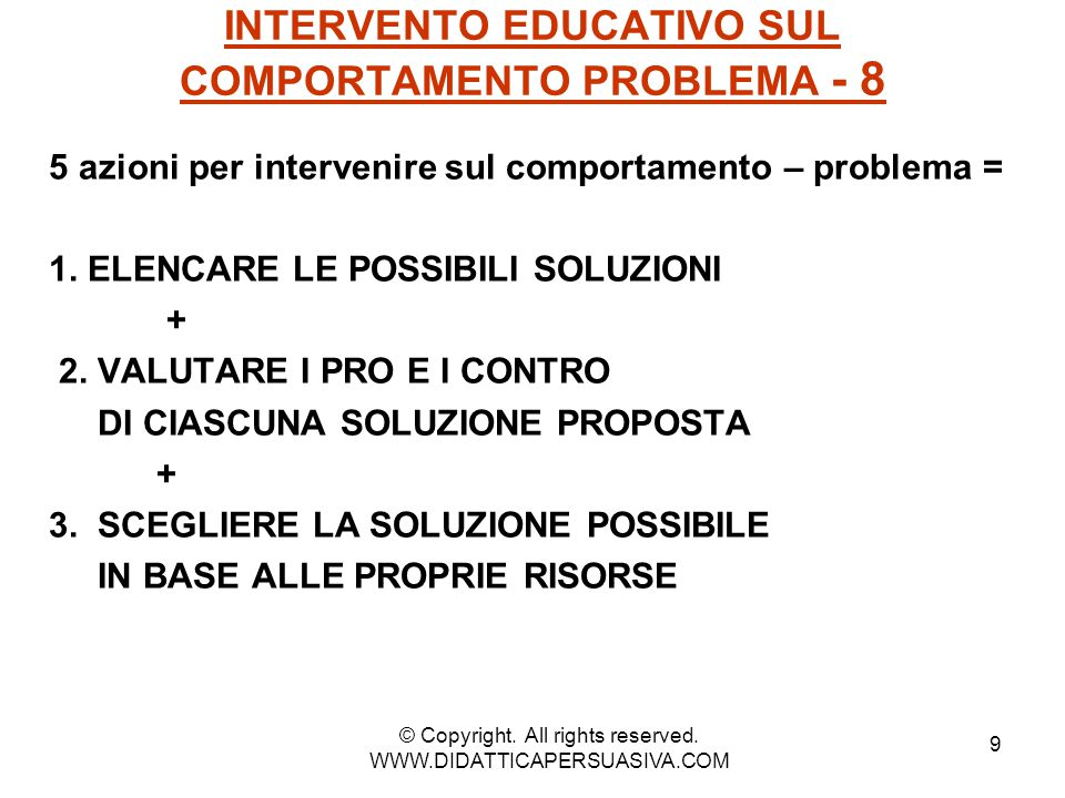INTERVENTO EDUCATIVO SUL COMPORTAMENTO PROBLEMA - 8