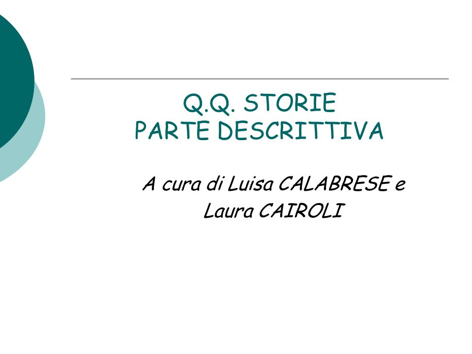 Q.Q. STORIE PARTE DESCRITTIVA