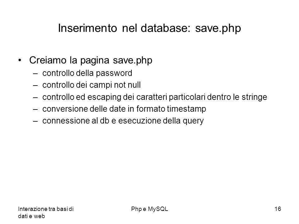 Inserimento nel database: save.php