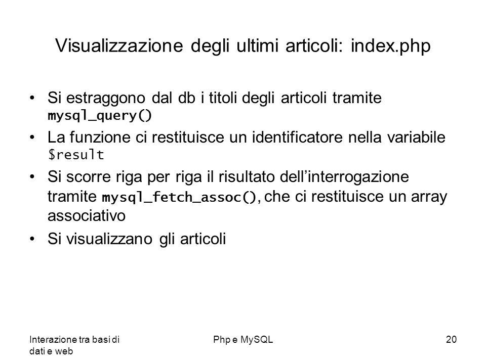 Visualizzazione degli ultimi articoli: index.php