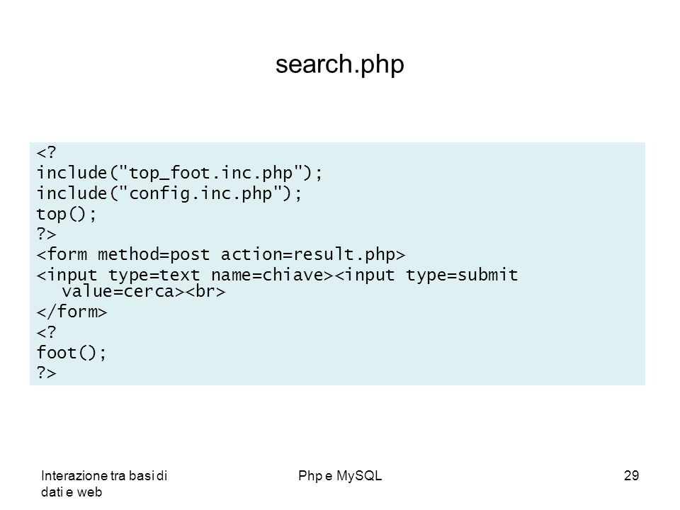 search.php < include( top_foot.inc.php );