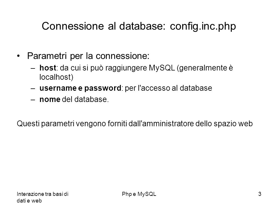 Connessione al database: config.inc.php
