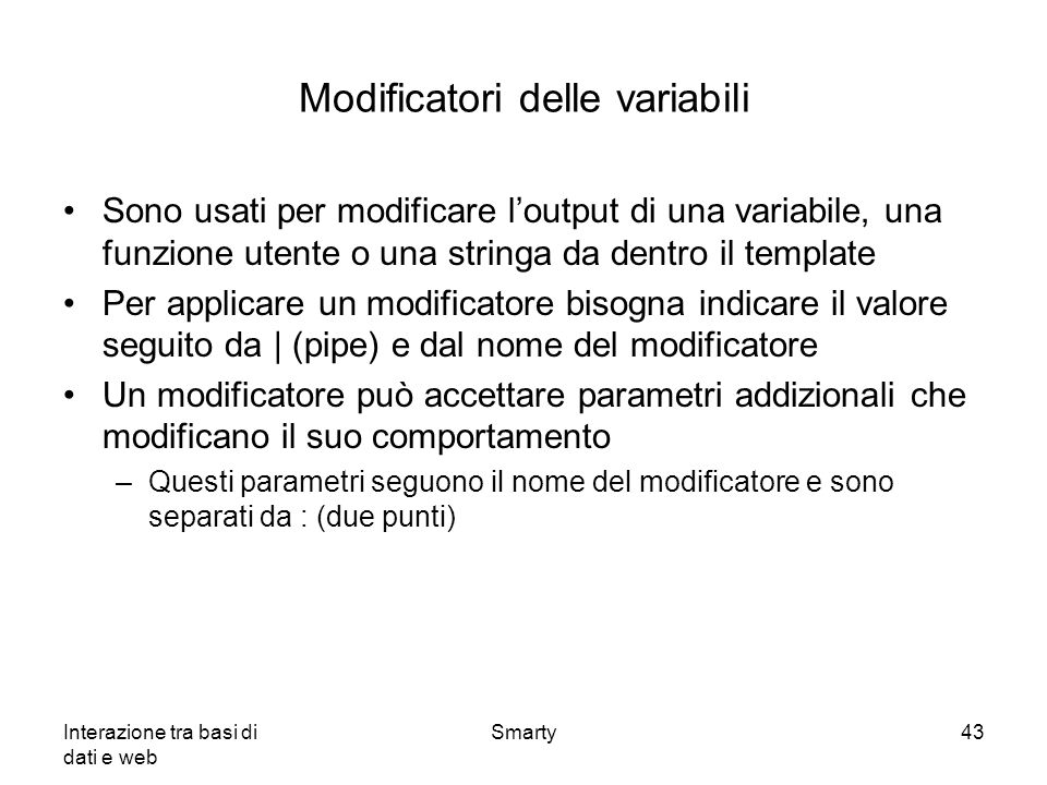 Modificatori delle variabili