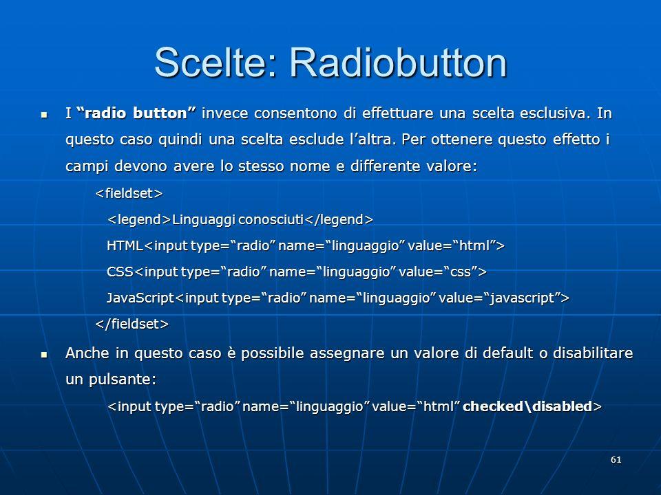 Scelte: Radiobutton