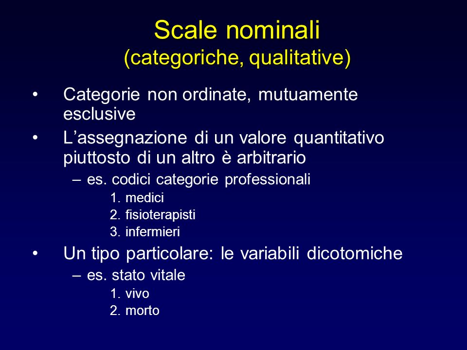Scale nominali (categoriche, qualitative)