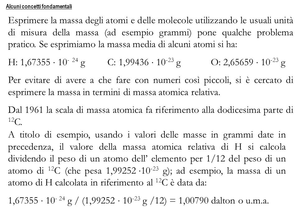 1,67355  10- 24 g / (1,99252  10-23 g /12) = 1,00790 dalton o u.m.a.
