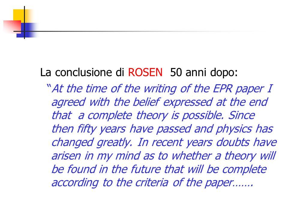 La conclusione di ROSEN 50 anni dopo: