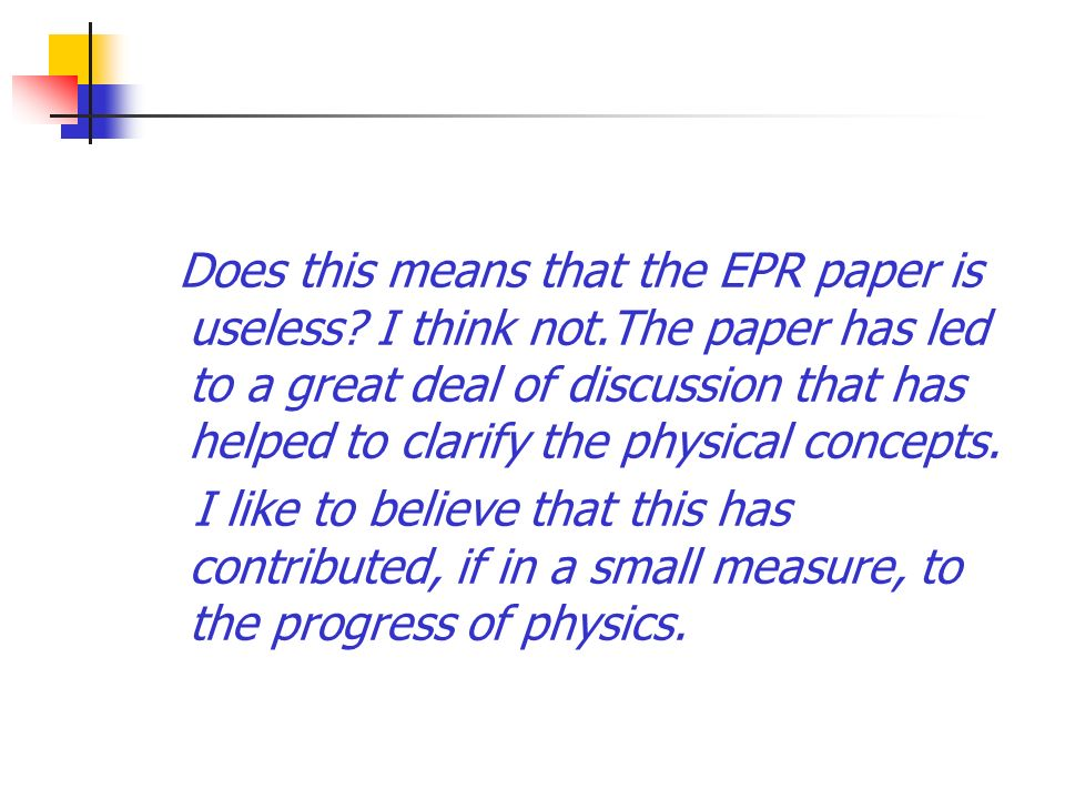 Does this means that the EPR paper is useless. I think not