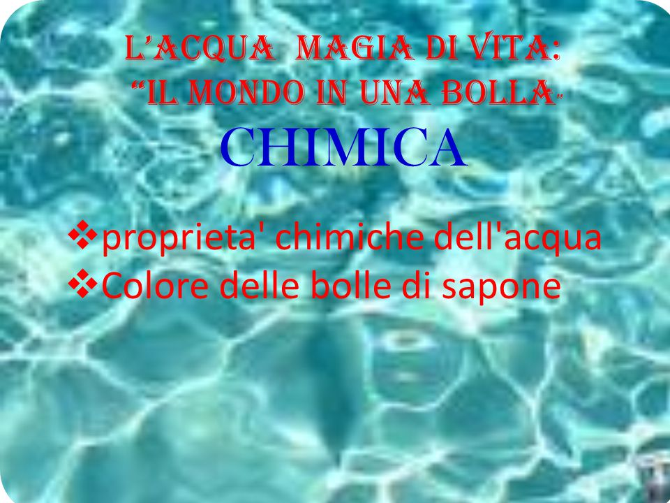 CHIMICA proprieta chimiche dell acqua Colore delle bolle di sapone