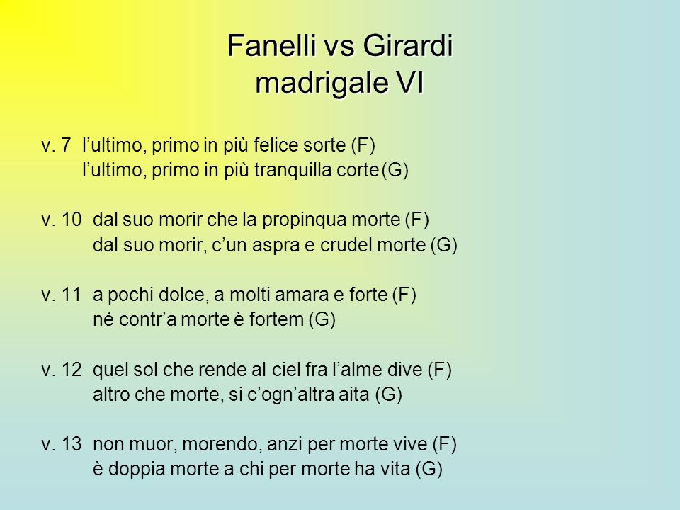 Fanelli vs Girardi madrigale VI