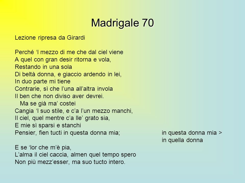 Madrigale 70 Lezione ripresa da Girardi