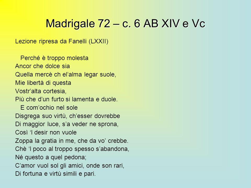 Madrigale 72 – c. 6 AB XIV e Vc Lezione ripresa da Fanelli (LXXII)