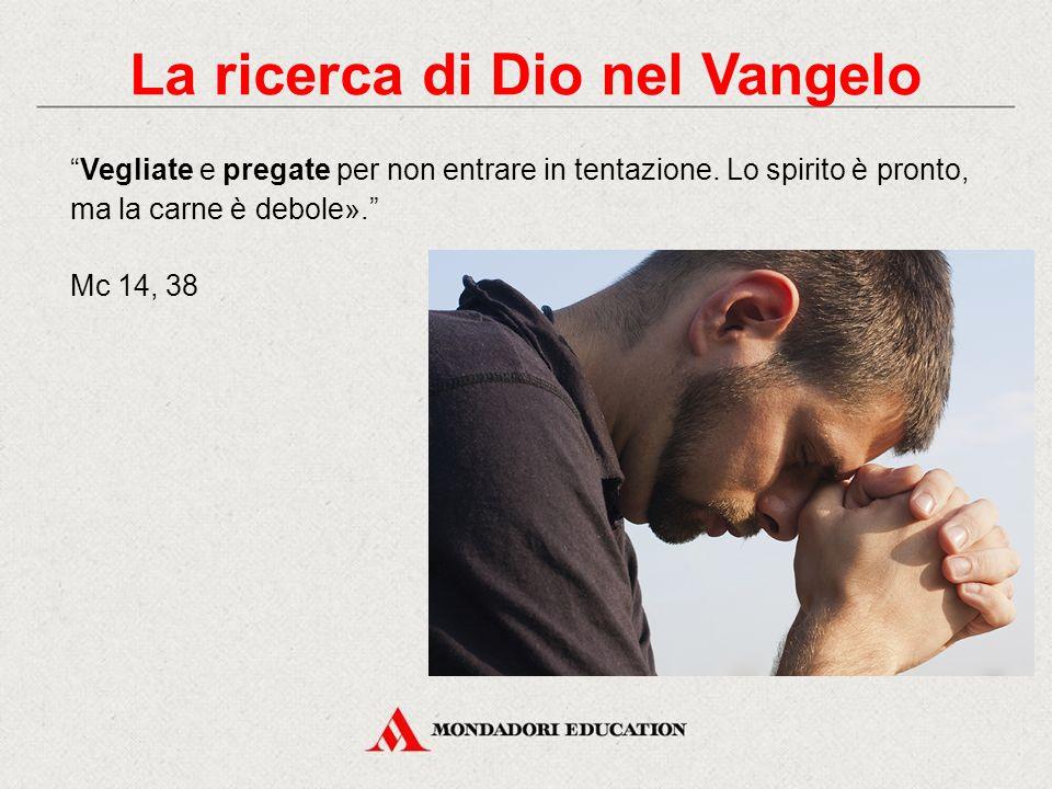 La ricerca di Dio nel Vangelo