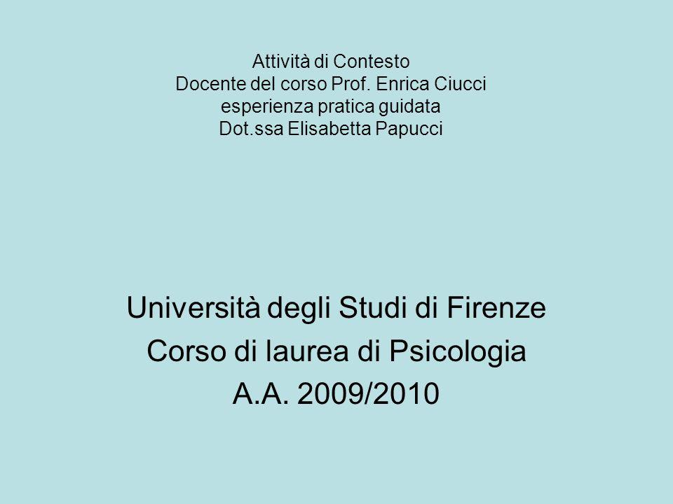 Università degli Studi di Firenze Corso di laurea di Psicologia