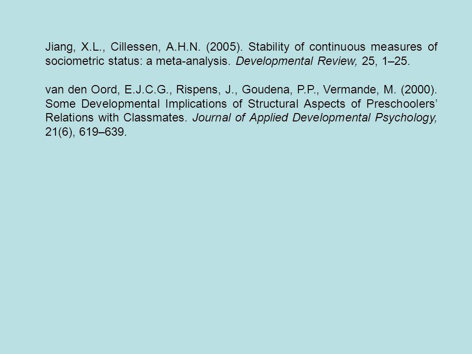 Jiang, X. L. , Cillessen, A. H. N. (2005)