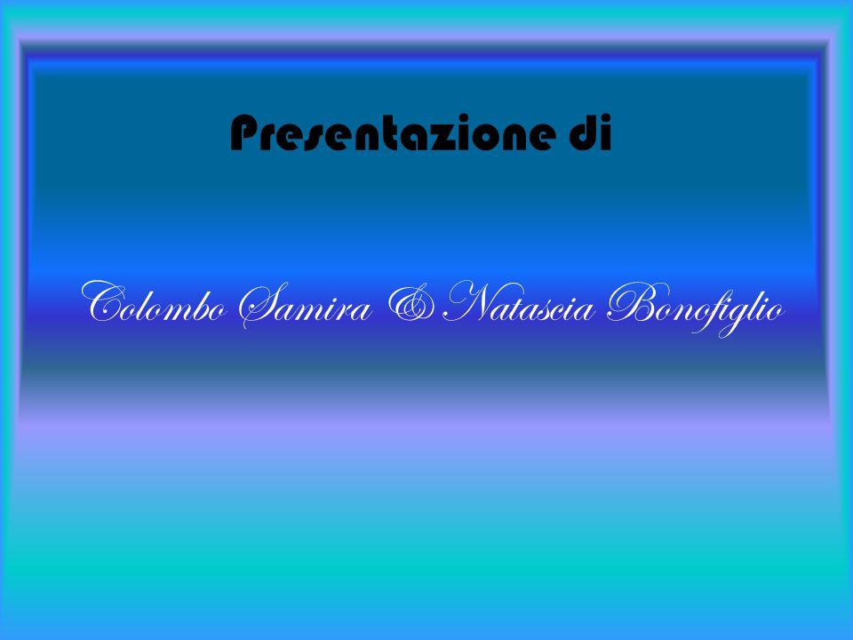 Colombo Samira & Natascia Bonofiglio