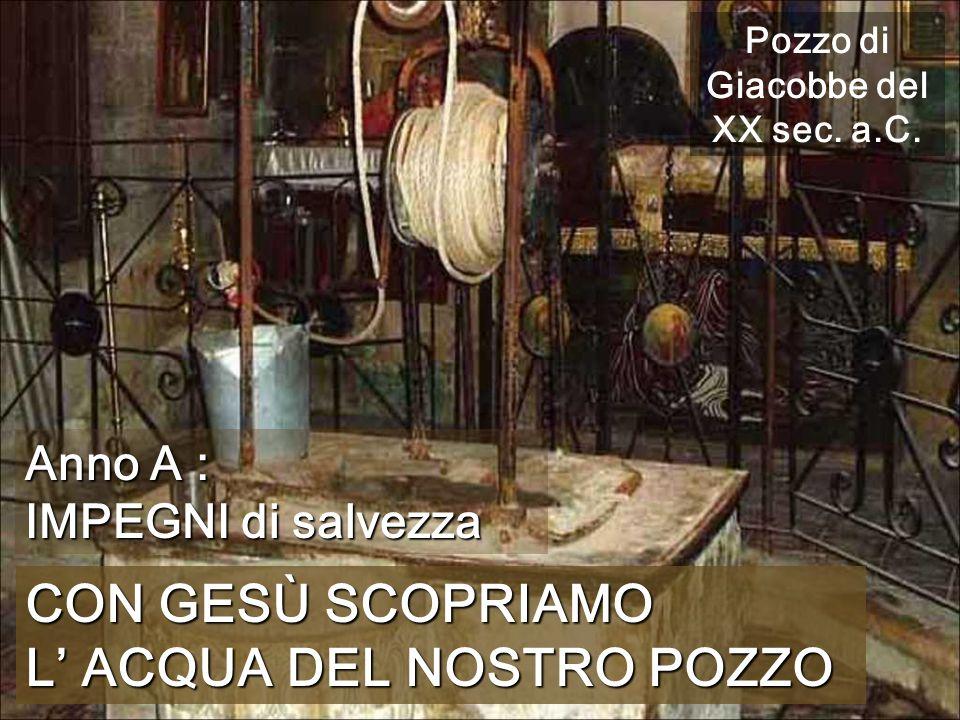Pozzo di Giacobbe del XX sec. a.C.