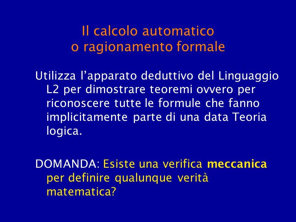 Il calcolo automatico o ragionamento formale