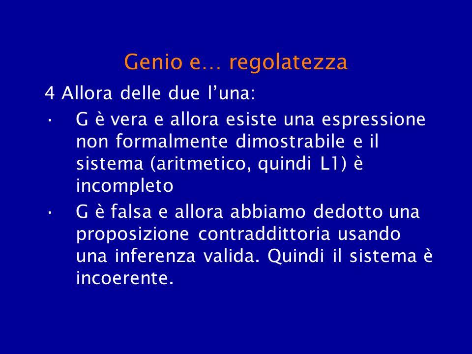 Genio e… regolatezza 4 Allora delle due l'una: