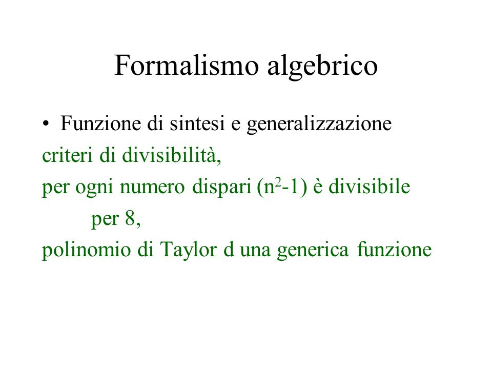 Formalismo algebrico Funzione di sintesi e generalizzazione