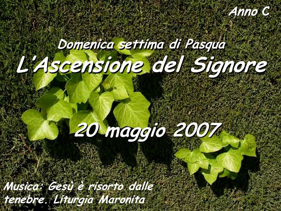 Domenica settima di Pasqua L'Ascensione del Signore