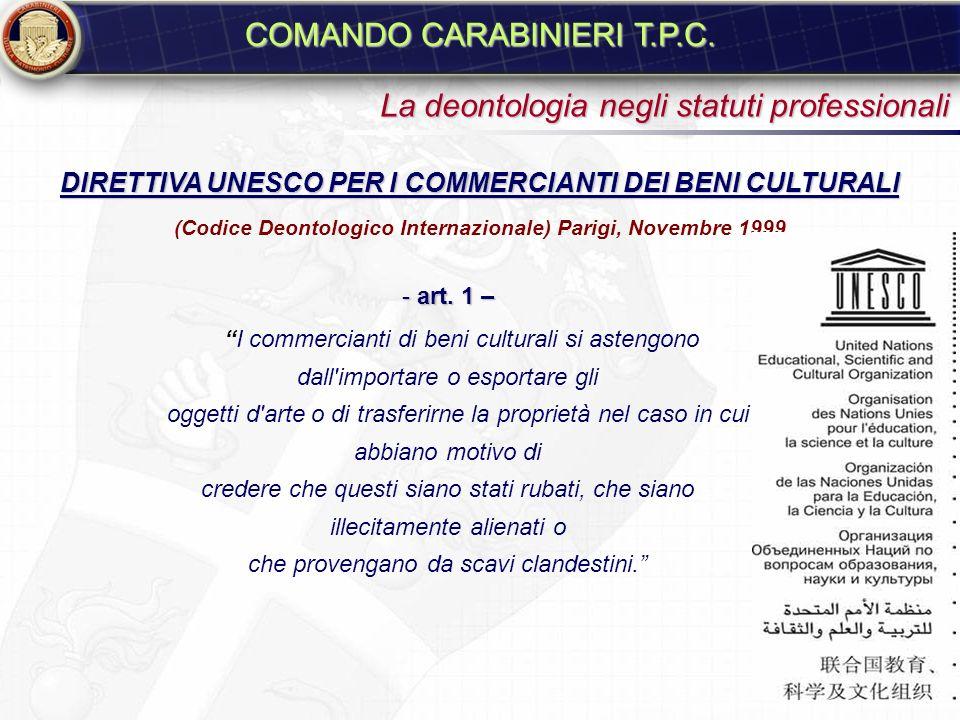 (Codice Deontologico Internazionale) Parigi, Novembre 1999