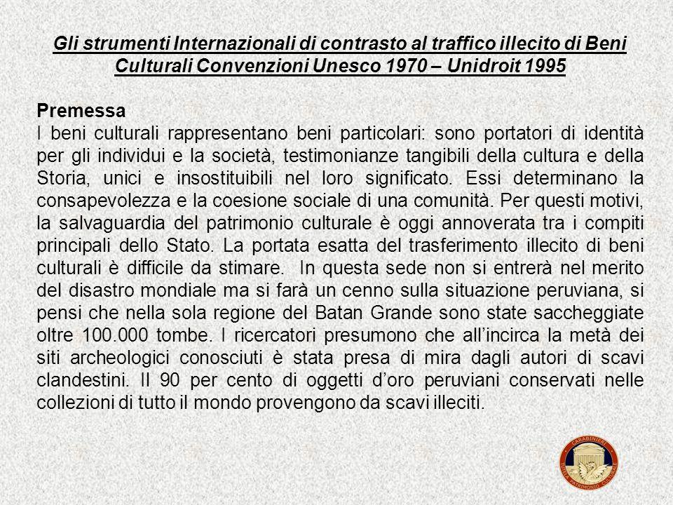 Gli strumenti Internazionali di contrasto al traffico illecito di Beni Culturali Convenzioni Unesco 1970 – Unidroit 1995