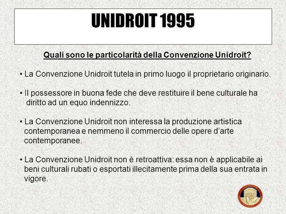 Quali sono le particolarità della Convenzione Unidroit