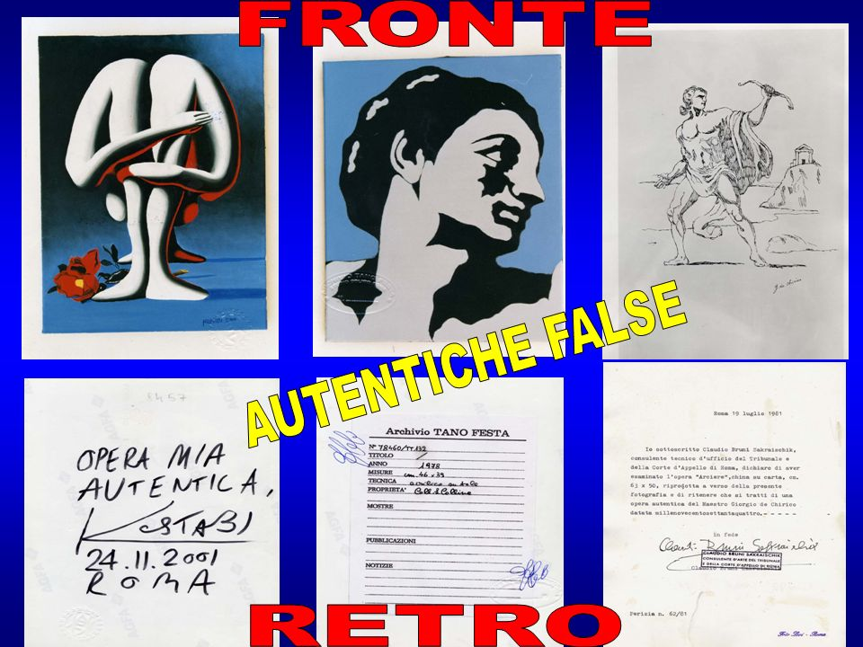 FRONTE AUTENTICHE FALSE RETRO