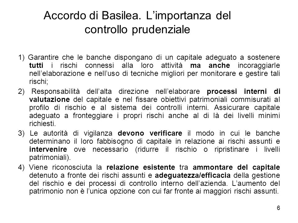 Accordo di Basilea. L'importanza del controllo prudenziale