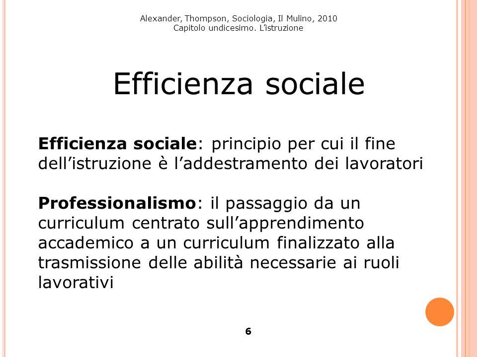 Alexander, Thompson, Sociologia, Il Mulino, 2010 Capitolo undicesimo