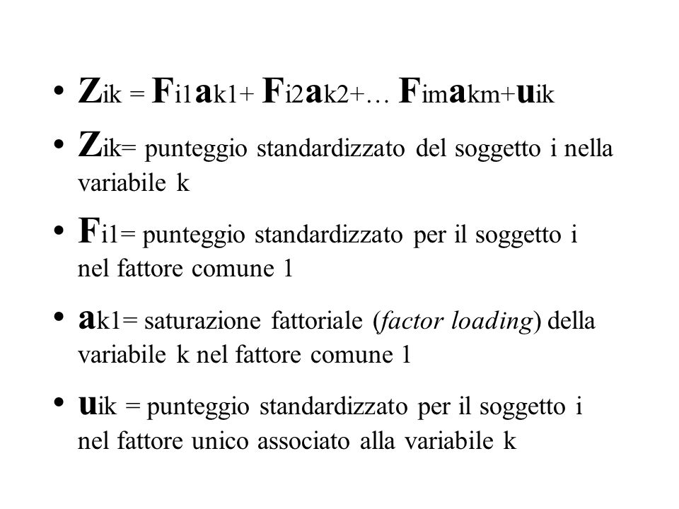 Zik = Fi1ak1+ Fi2ak2+… Fimakm+uik