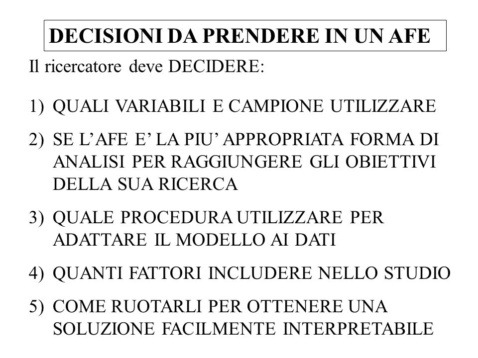 DECISIONI DA PRENDERE IN UN AFE