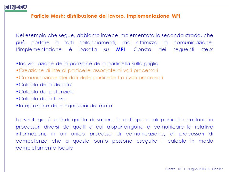 Particle Mesh: distribuzione del lavoro. Implementazione MPI