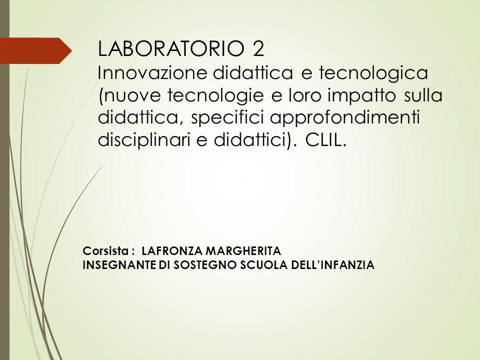 LABORATORIO 2 Innovazione didattica e tecnologica