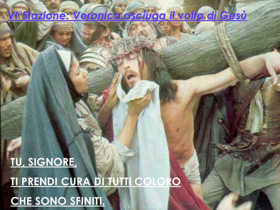 VI°Stazione: Veronica asciuga il volto di Gesù