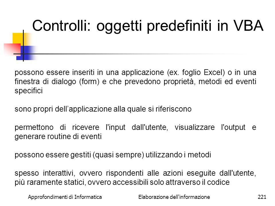 Controlli: oggetti predefiniti in VBA