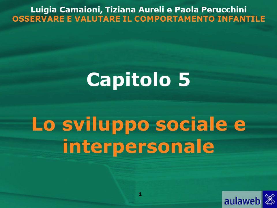Lo sviluppo sociale e interpersonale