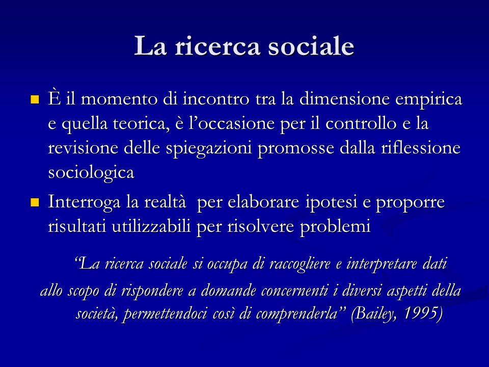 La ricerca sociale si occupa di raccogliere e interpretare dati
